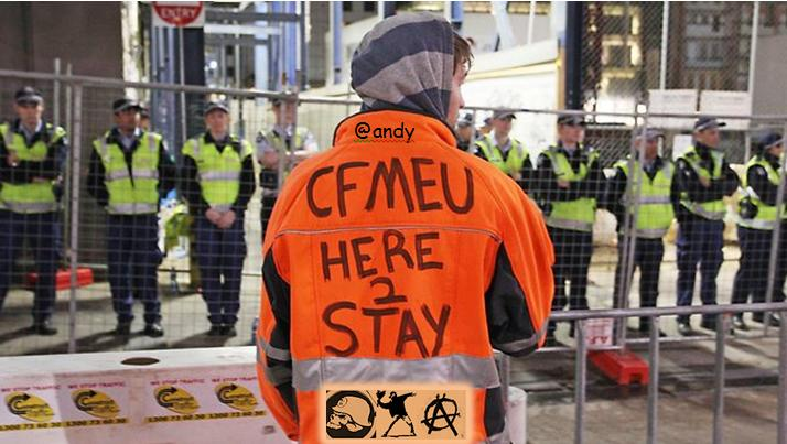 CFMEU Violent Anarchists