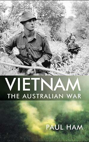 Vietnam The Australian War by Paul Ham