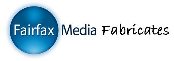 Fairfax Media Fabicates