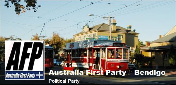 Australia First Party Bendigo