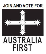 Join and Vote for Australia First